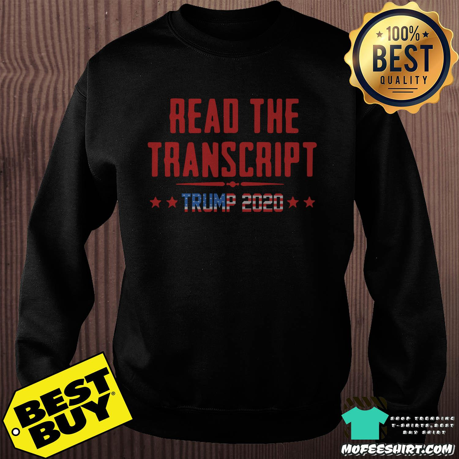 read the transcript trump impeachment day sweatshirt sweater - Read The Transcript Trump Impeachment Day Shirt Sweater
