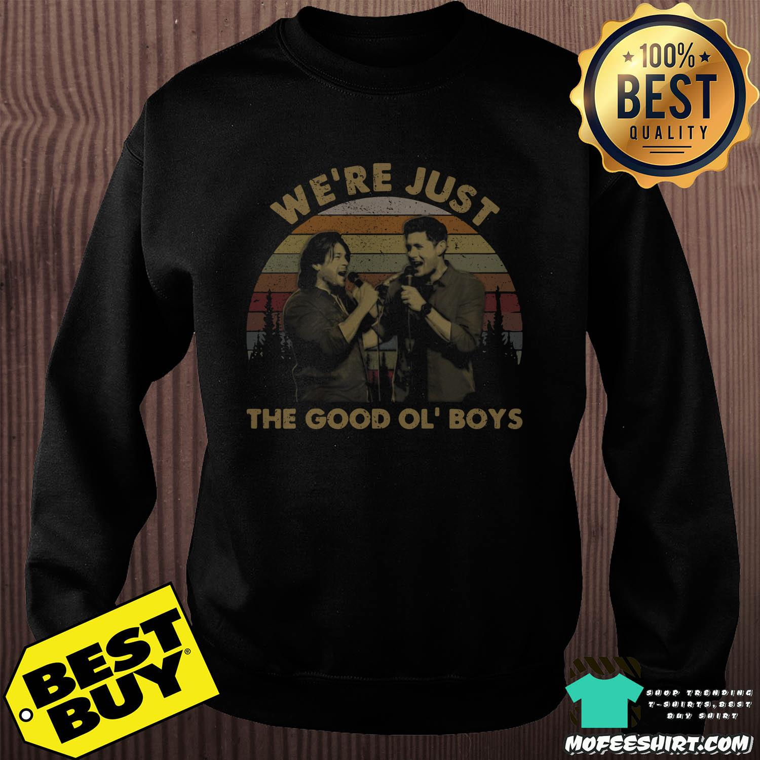 We're The Just Good Ol' Boys Vintage Shirt Sweater
