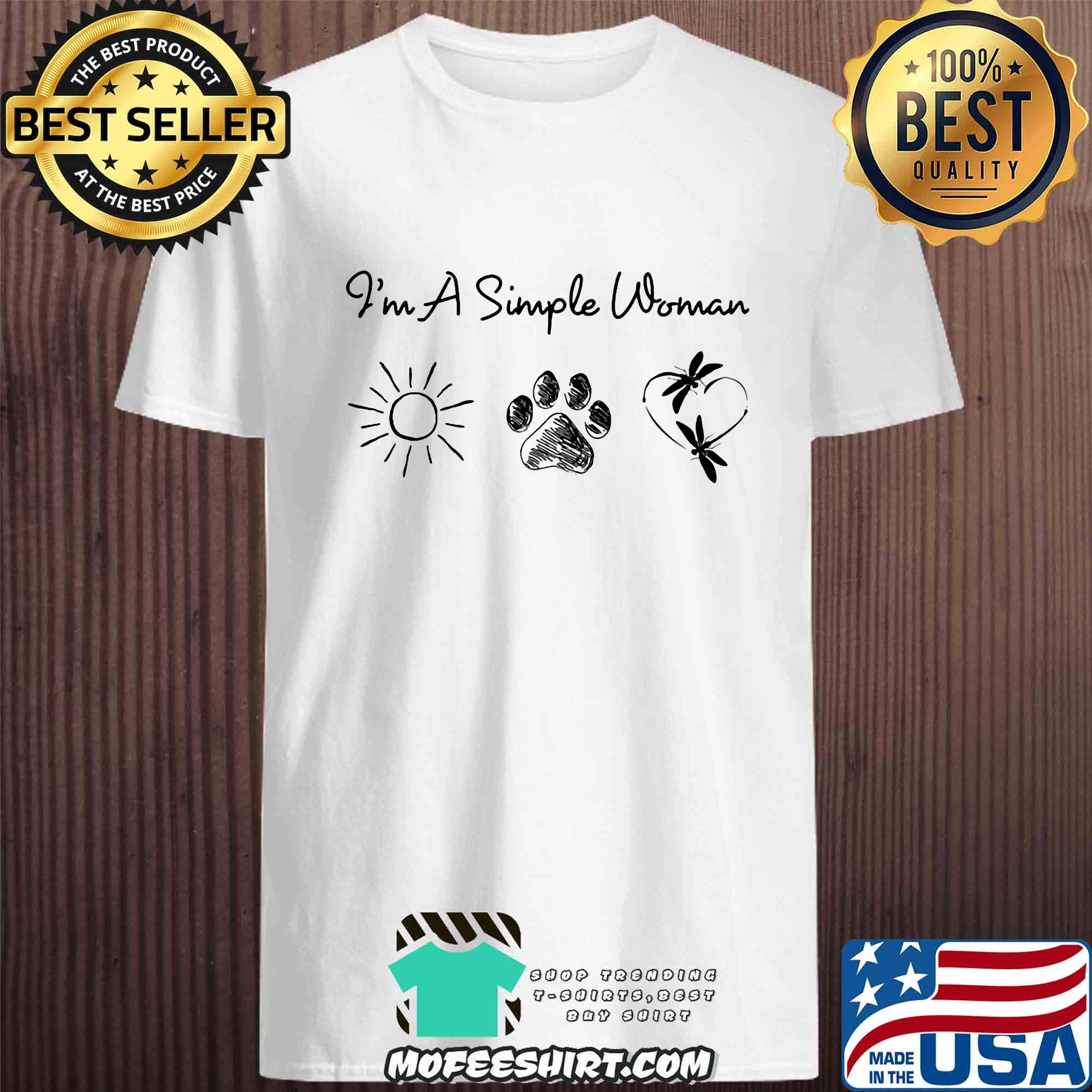 I'm a simple woman sun dog and Dragonfly shirt
