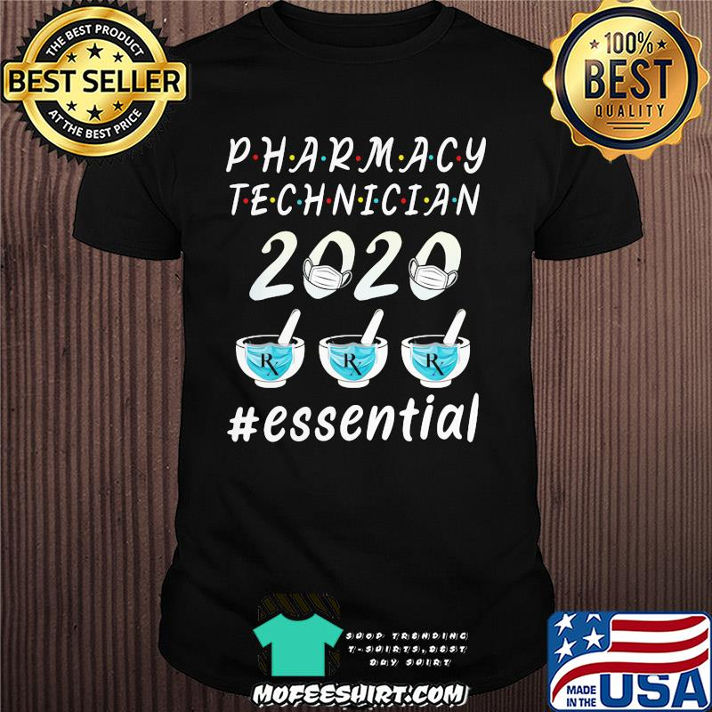 Pharmacy technician 2020 RX mask essential shirt