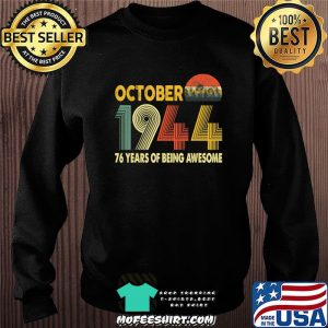 76th Birthday Retro Vintage October 1944 Gift 76 Years Old T-Shirt Sweater