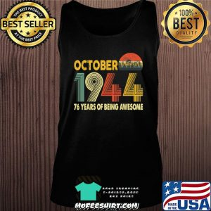 76th Birthday Retro Vintage October 1944 Gift 76 Years Old T-Shirt Tank top