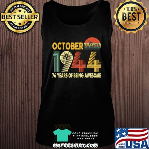 76th Birthday Retro Vintage October 1944 Gift 76 Years Old T-Shirt