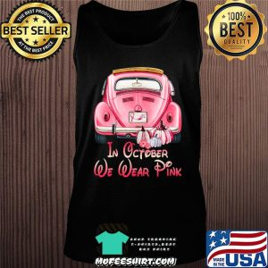 In October We Wear Breast Cancer Awareness Pink Skull Gift T-Shirt Tank top
