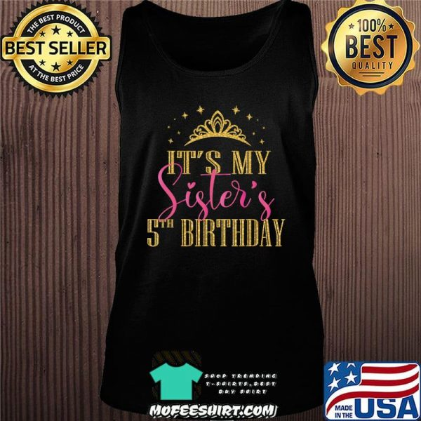 It's My Sister's 5th Birthday Girls Party Family Matching T-Shirt