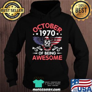 Eagles Born October 1970 Birthday 50 Years Of Being Awesome T-Shirt Hoodie