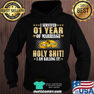 1st Wedding Anniversary Gifts - 1 Year Of Marriage - Funny T-Shirt Hoodie