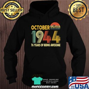 76th Birthday Retro Vintage October 1944 Gift 76 Years Old T-Shirt Hoodie
