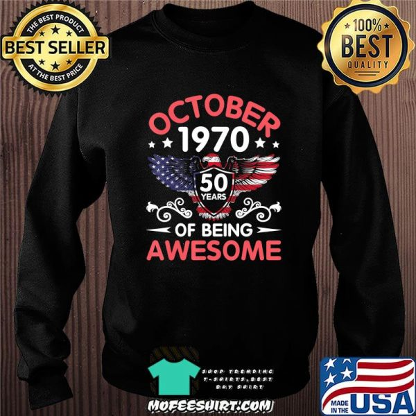 Eagles Born October 1970 Birthday 50 Years Of Being Awesome T-Shirt