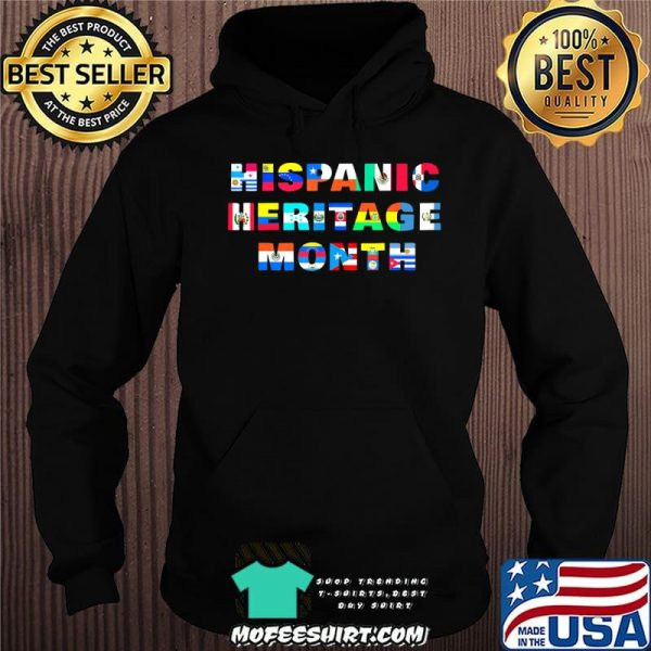Hispanic Heritage Month Shirt All Countries Flags Gift T-Shirt