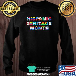 Hispanic Heritage Month Shirt All Countries Flags Gift T-Shirt Sweater