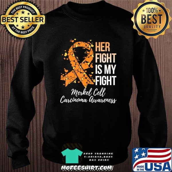 Her Fight Is My Fight Merkel Cell Carcinoma Awareness T-Shirt