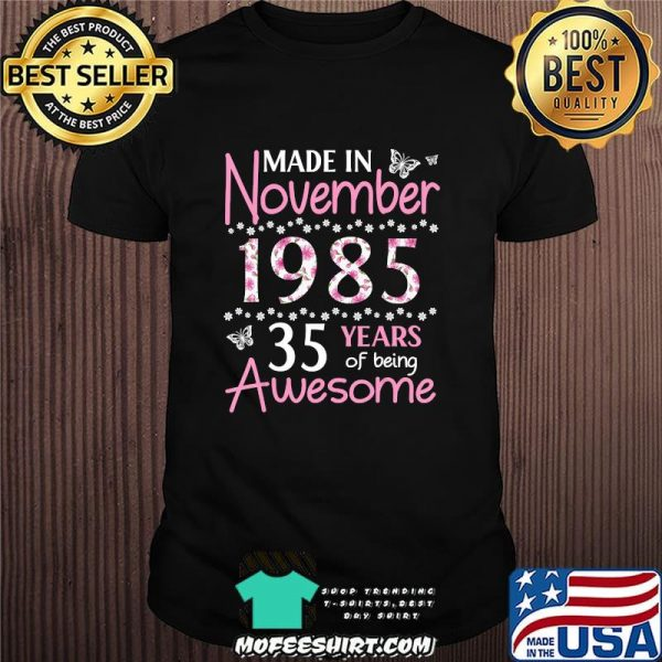 Made In November 1985 Birthday 35 Years Of Being Awesome T-Shirt