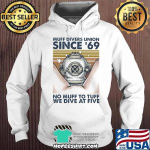 Scuba diving muff divers union since 69 no muff too tough we dive at five vintage retro s Hoodie