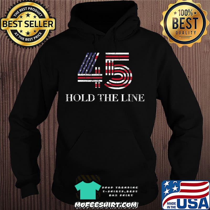 45 American Flag  Hold The Line Shirt