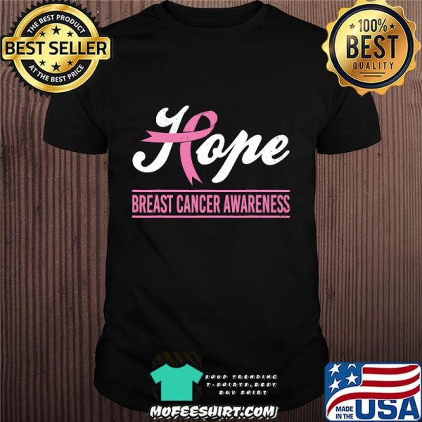 Hope Breast Cancer Awareness Survivor Pink Ribbon Support Shirt