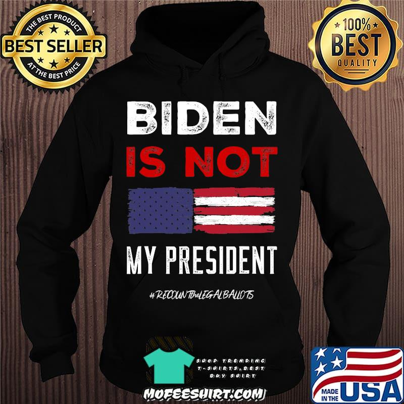 Biden Is Not My President American Flag Election Shirt