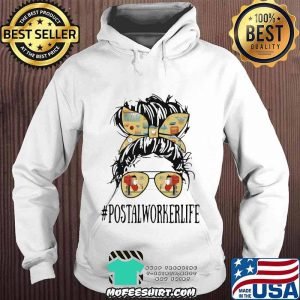 Official The Girl Postalworkerlife Shirt Hoodie