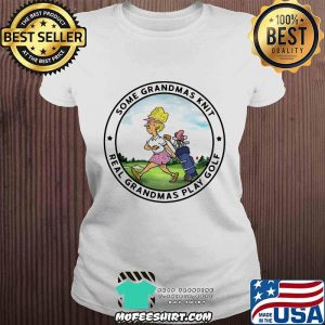 Some Grandmas Knit Real Grandmas Play Golf Ladies Shirt V-neck