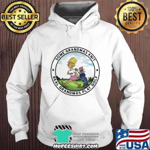 Some Grandmas Knit Real Grandmas Play Golf Ladies Shirt Hoodie