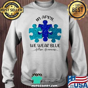 Autism Awareness Day In April We Wear Blue Sweater