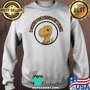 I Can't Scratch My Back Rax Stone Age Rex Mad Funny Shirt Sweater