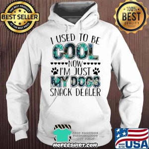 I Used To Be Cool Now I'm Just y Dogs Snack Dealer Shirt