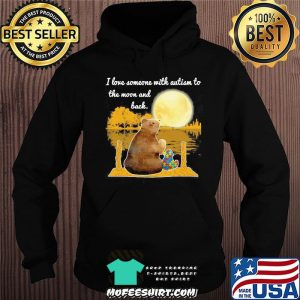 I Love Someone With Autism To The Moon And Back Bear Shirt