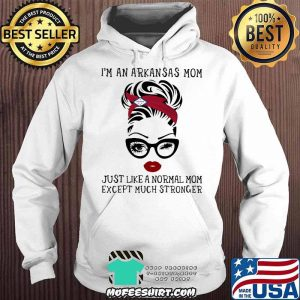 I'm An Arkansas Mom Just Like A Normal Mom Except Much Stronger Wink Eye Shirt