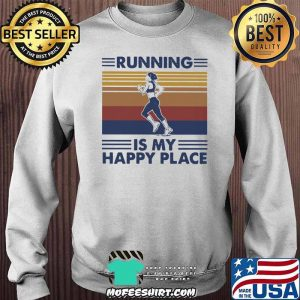 Running Is My Happy Place Vintage Shirt Sweater