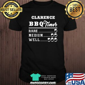 Clarence BBQ Timer Beer Drinking Funny Grilling T-Shirt