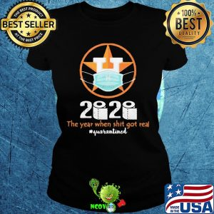 Houston astros 2020 the year when shit got real quarantined toilet paper mask covid-19 s Ladies tee