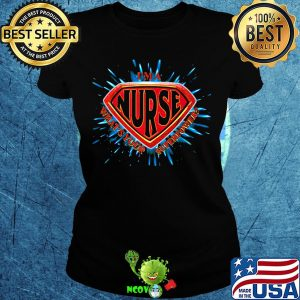 I'm a nurse what's your superpower s Ladies tee