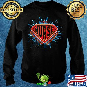 I'm a nurse what's your superpower s Sweater