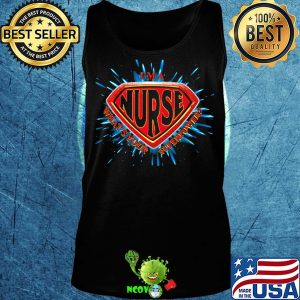 I'm a nurse what's your superpower s Tank top