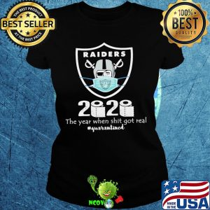 Oakland raiders 2020 the year when shit got real quarantined toilet paper mask covid-19 s Ladies tee