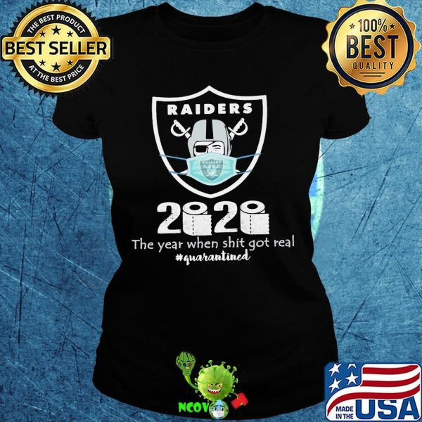 Oakland raiders 2020 the year when shit got real quarantined toilet paper mask covid-19 shirt