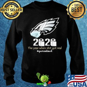 Philadelphia eagles 2020 the year when shit got real quarantined toilet paper mask covid-19 s Sweater