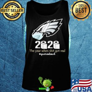 Philadelphia eagles 2020 the year when shit got real quarantined toilet paper mask covid-19 s Tank top