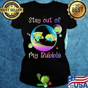 Pizza and hamburgers stay out of my bubble coronavirus mask s Ladies tee