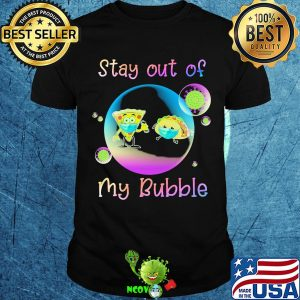 Pizza and hamburgers stay out of my bubble coronavirus mask shirt