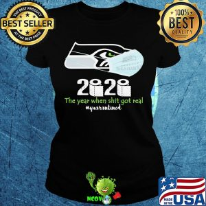 Seattle seahawks 2020 the year when shit got real quarantined toilet paper mask covid-19 s Ladies tee