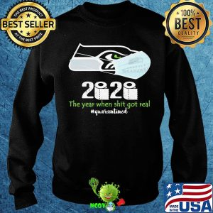 Seattle seahawks 2020 the year when shit got real quarantined toilet paper mask covid-19 s Sweater