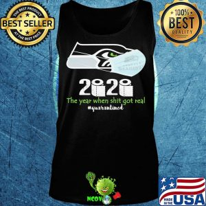 Seattle seahawks 2020 the year when shit got real quarantined toilet paper mask covid-19 s Tank top