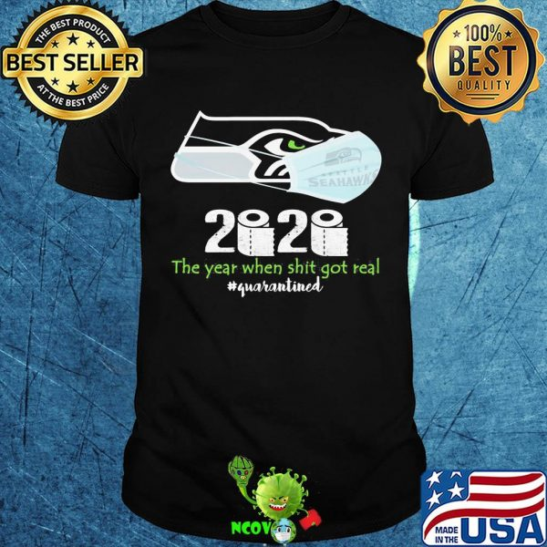 Seattle seahawks 2020 the year when shit got real quarantined toilet paper mask covid-19 shirt
