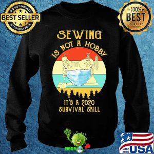 Sewing is not a hobby it's a 2020 survival skill mask covid-19 vintage s Sweater