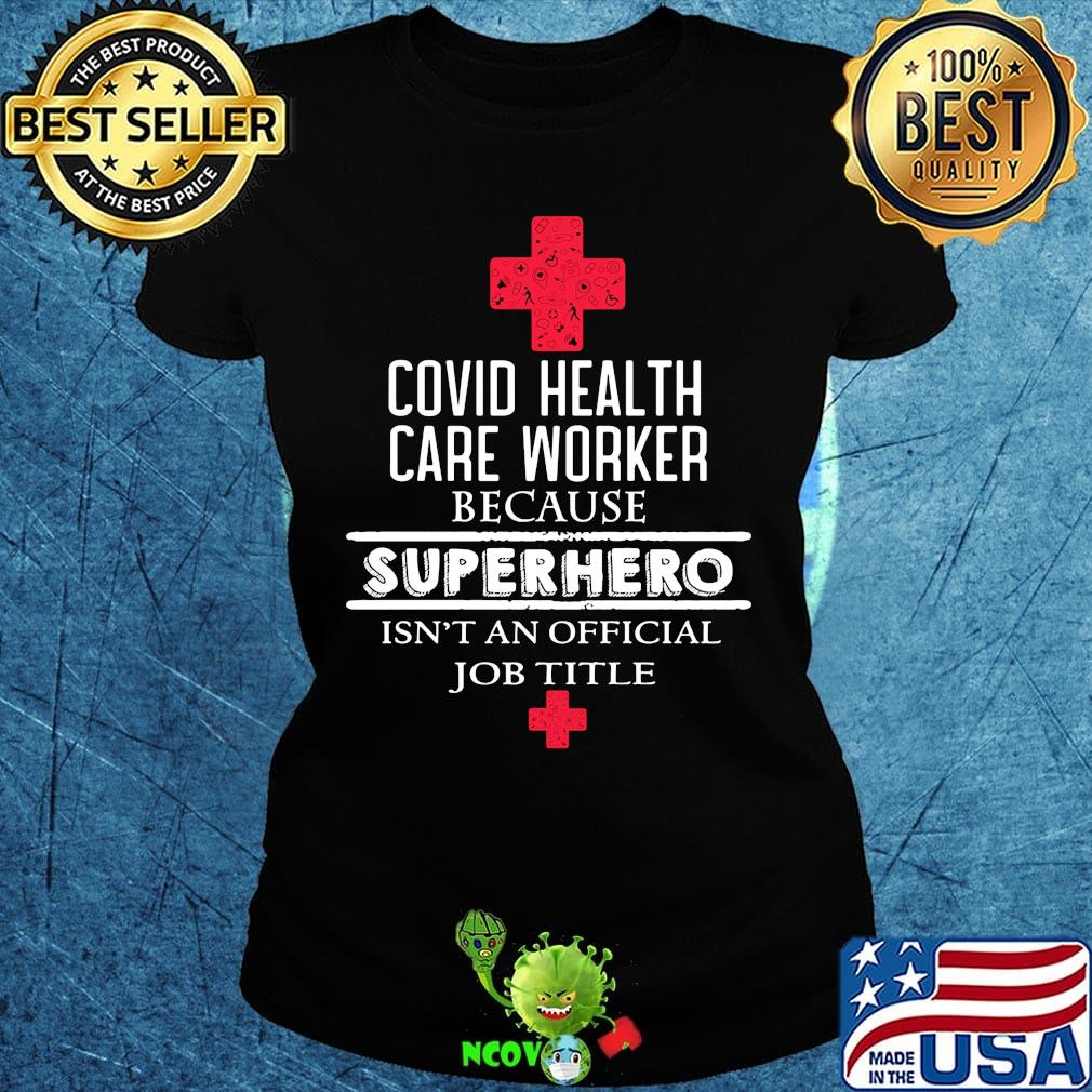 Personalized CO-VID 19 Essential Workers Because Superhero Isnt A Job Title T-Shirt V-Neck