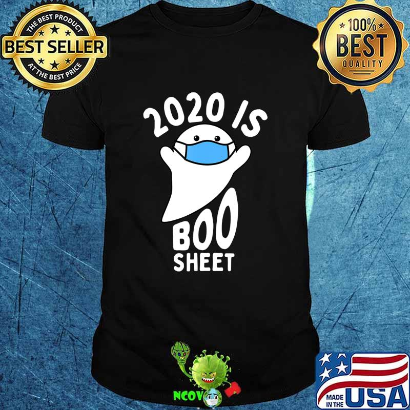 2020 is Boo Sheet, Ghost in Mask Halloween T-Shirt