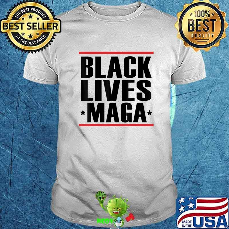 Black Lives MAGA Republican Conservative Black Votes Matter T-Shirt