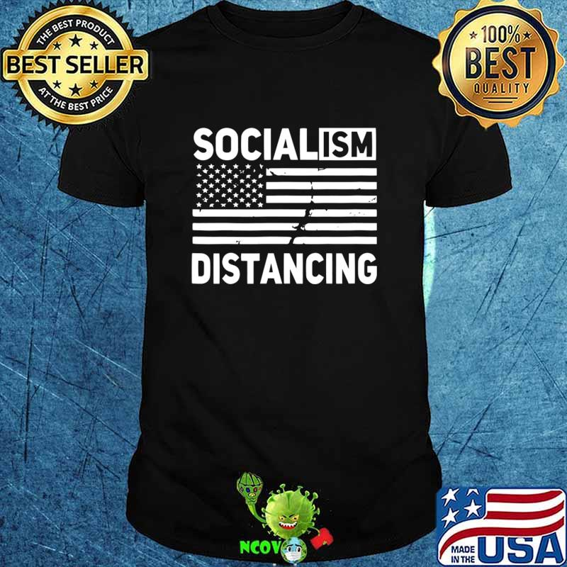 Socialism Political USA Flag Socialism Distancing T-Shirt
